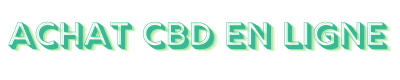 Achat CBD en ligne